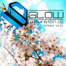 Glow: Washington DC - Spring 2012 mp3 Compilation by Various Artists