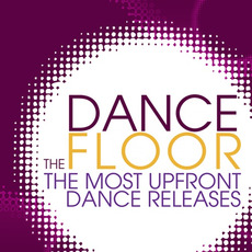 The Dance Floor mp3 Compilation by Various Artists