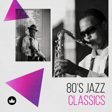 80's Jazz Classics mp3 Compilation by Various Artists