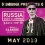 Bobina pres. Russia Goes Clubbing Radio Top 10: May 2013