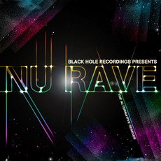 Black Hole Recordings Presents NU Rave mp3 Compilation by Various Artists