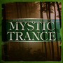 Black Hole Recordings Presents Mystic Trance
