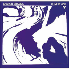 Love Is You mp3 Album by Barrett Strong