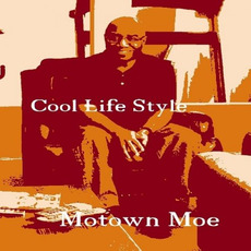 Cool Life Style mp3 Album by Motown Moe