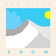 Snow mp3 Album by San Cisco