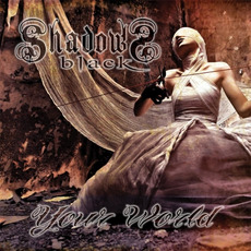 Your World mp3 Album by Shadows Black