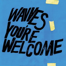 You're Welcome mp3 Album by Wavves