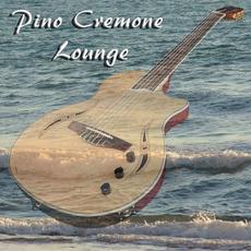 Lounge mp3 Album by Pino Cremone
