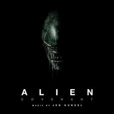 Alien: Covenant (Original Soundtrack Album) by Jed Kurzel