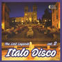 Italo Disco: The Lost Legends, Vol. 2