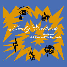 Lovely Creatures: The Best of Nick Cave and The Bad Seeds (1984-2014) mp3 Artist Compilation by Nick Cave & The Bad Seeds