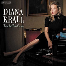 Turn Up the Quiet mp3 Album by Diana Krall