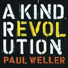 A Kind Revolution (Special Edition) mp3 Album by Paul Weller