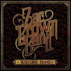 Welcome Home mp3 Album by Zac Brown Band