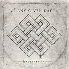 Everlasting mp3 Album by Any Given Day