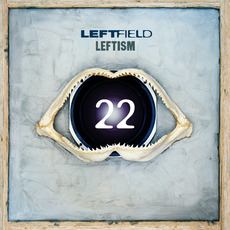 Leftism 22 (Special Edition) by Leftfield