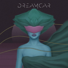 Dreamcar mp3 Album by Dreamcar