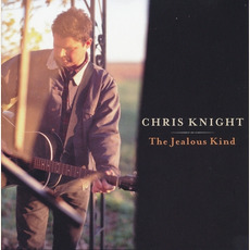 The Jealous Kind mp3 Album by Chris Knight