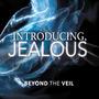 Introducing, Jealous