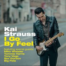 I Go By Feel mp3 Album by Kai Strauss