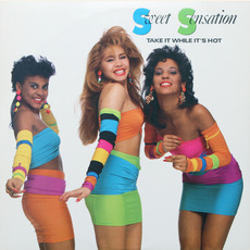 Take It While It's Hot mp3 Album by Sweet Sensation