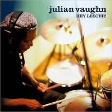 Hey, Lester! mp3 Album by Julian Vaughn