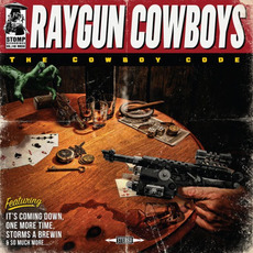 The Cowboy Code mp3 Album by Raygun Cowboys
