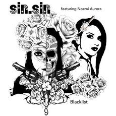 Blacklist (feat. Noemi Aurora)