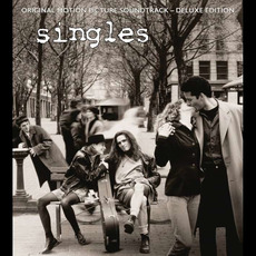 Singles - Original Motion Picture Soundtrack (Deluxe Edition) by Various Artists