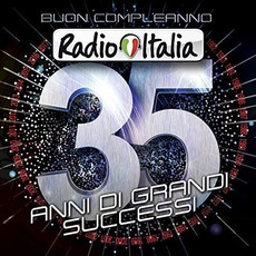 Buon compleanno Radio Italia: 35 anni di grandi successi mp3 Compilation by Various Artists