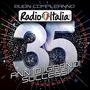 Buon compleanno Radio Italia: 35 anni di grandi successi
