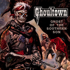Ghost Of The Southern Son mp3 Album by Ghoultown