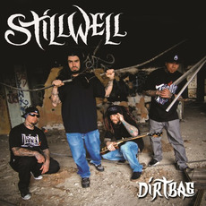 Dirtbag by StillWell