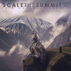 In a World of Fear mp3 Album by Scale The Summit