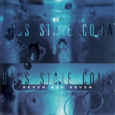 Bass State Coma by Seven Red Seven