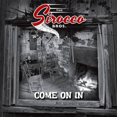 Come On In by The Sirocco Bros.