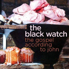 The Gospel According to John by The Black Watch