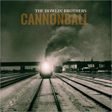 Cannonball mp3 Album by The Howlin' Brothers