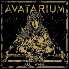 All I Want mp3 Album by Avatarium