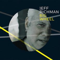 Big Wheel mp3 Album by Jeff Richman