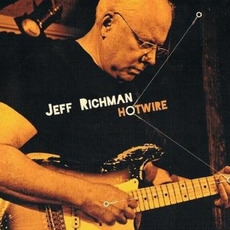 Hotwire mp3 Album by Jeff Richman