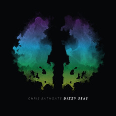 Dizzy Seas mp3 Album by Chris Bathgate
