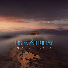 Quiet Life mp3 Album by Fish On Friday