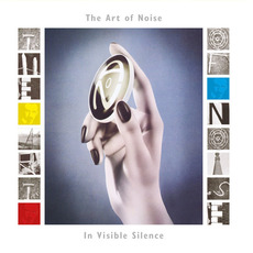 In Visible Silence (Deluxe Edition) by Art Of Noise