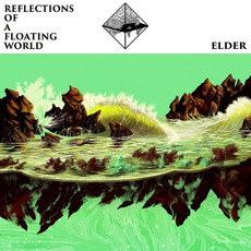 Reflections of a Floating World mp3 Album by Elder