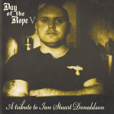 The Day of The Rope, Vol. 5: A tribute to Ian Stuart Donaldson by Various Artists