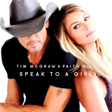Speak to a Girl mp3 Single by Tim McGraw & Faith Hill