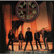 Ready To Go mp3 Album by Bang Tango