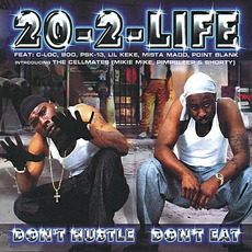 Don't Hustle Don't Eat mp3 Album by 20-2-Life