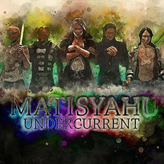 Undercurrent mp3 Album by Matisyahu